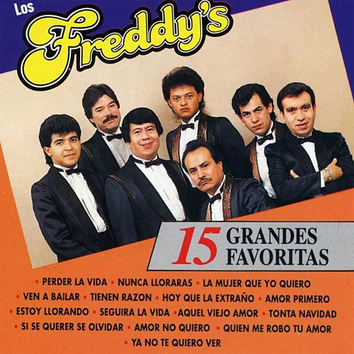 15 Grandes Favoritas by Los Freddy's
