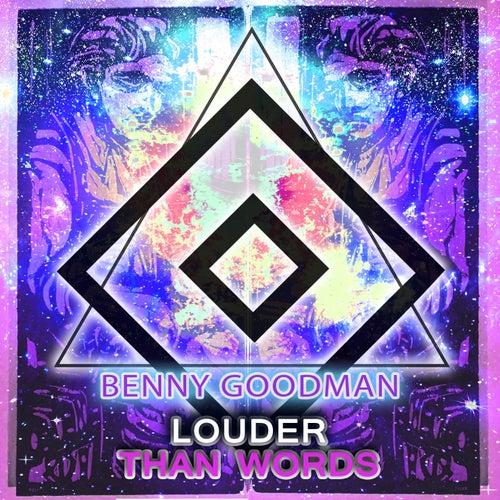 Louder Than Words von Benny Goodman