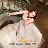 Cho Mot Tinh Yeu by My Tam