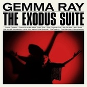 The Exodus Suite by Gemma Ray