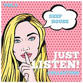 Just Listen! Collection, Vol. 1 - Finest Selection of Deep House by Various Artists