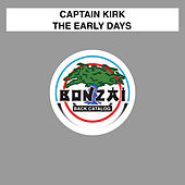 The Early Days by Captain Kirk