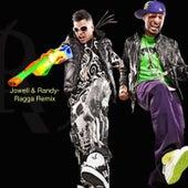 Ragga (Remix) by Jowell & Randy