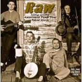 Raw by Poppa Steve