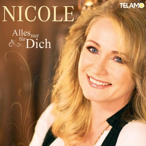 Alles nur für dich by Nicole