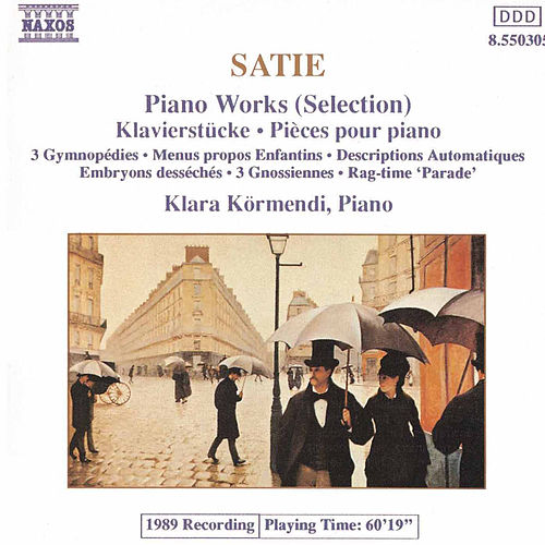 Piano Works (Selection) by Erik Satie