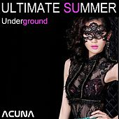 Ultimate Summer Underground by Various Artists