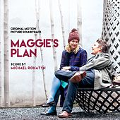 Maggie's Plan (Original Soundtrack Album) by Various Artists