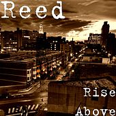 Rise Above by Reed