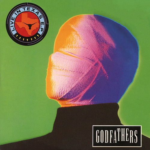 Live In Texas - EP by The Godfathers