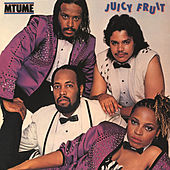Juicy Fruit (Expanded) by Mtume