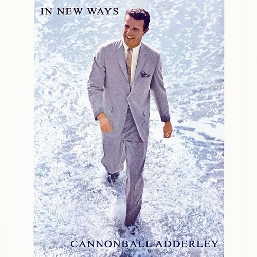In New Ways von Cannonball Adderley