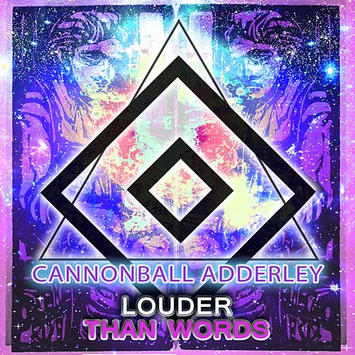 Louder Than Words von Cannonball Adderley
