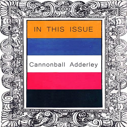 In This Issue von Cannonball Adderley