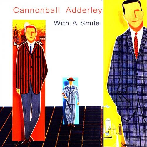 With a Smile von Cannonball Adderley