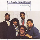 I've Got Victory by Angelic Gospel Singers