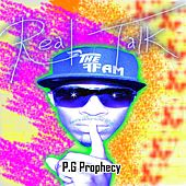 Real Talk by P.G Prophecy