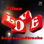 Films Love Best Soundtracks Collection by Various Artists