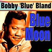 Blue Moon von Bobby Blue Bland