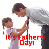 Its Father's Day! von Various Artists