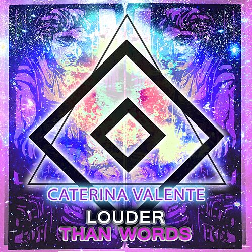 Louder Than Words von Caterina Valente