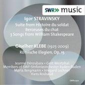 Stravinsky: Histoire du soldat Suite, Berceuses du chat & 3 Songs from William Shakespeare - Klebe: Römische Elegien, Op. 15 by Various Artists