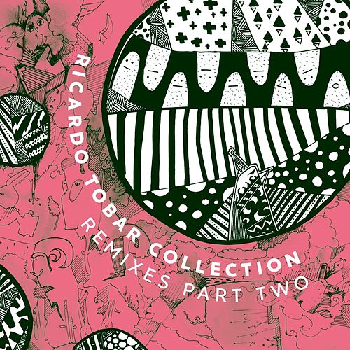 Collection Remixes Pt. 2 by Ricardo Tobar