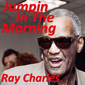 Jumpin In The Morning von Ray Charles