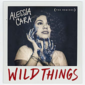 Wild Things (The Remixes) by Alessia Cara