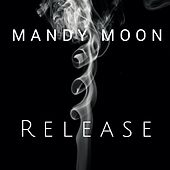 Release by Mandy Moon