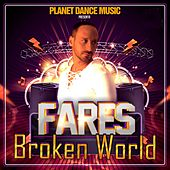 Broken World by Fares