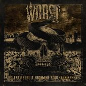 Violent Assault from the Southern Sphere by The Worst