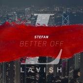 Better Off by Stefan