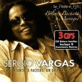Un Cantante, 3 Facetas, Un Gran Artista - Bolero, Bachata & Merengue by Sergio Vargas