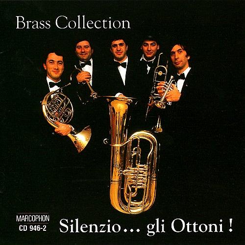 Silenzio...gli Ottoni! by Brass Collection