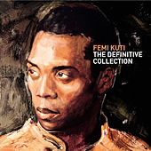 The Definitive Collection by Femi Kuti