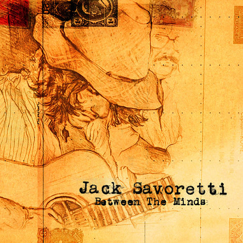Between The Minds by Jack Savoretti