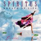 Spiritus Breath Of Life by Lorellei