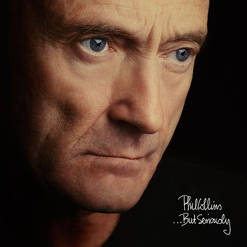 You've Been In Love (That Little Bit Too Long) (2016 Remastered) von Phil Collins