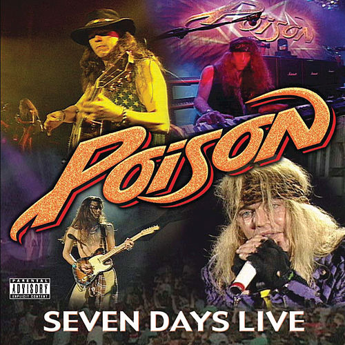 7 Day's Live by Poison