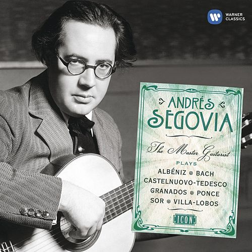 Icon: Andrés Segovia by Various Artists