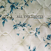 Fire On Corridor X by All The Saints