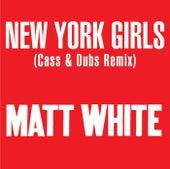 New York Girls by Matt White