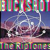 Buckshot by The Riptones