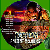 Ancient Melodies by Iceman