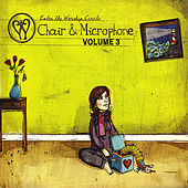Chair and Microphone, Vol. 3 by Enter The Worship Circle