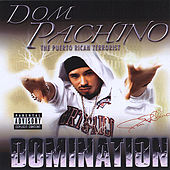 Domination by Dom Pachino