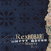 Empty House by Rex Hobart & the Misery Boys