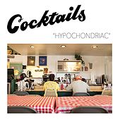 Hypochondriac by The Cocktails