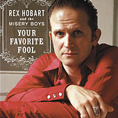 Your Favorite Fool by Rex Hobart & the Misery Boys
